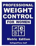 Professional Weight Control for Women - Metric Edition eBook