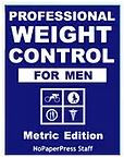 Professional Weight Control for Men - Metric Edition eBook