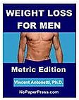 Weight Loss for Men - Metric Edition eBook