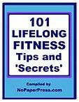 101 Lifelong Fitness Tips & Secrets eBook