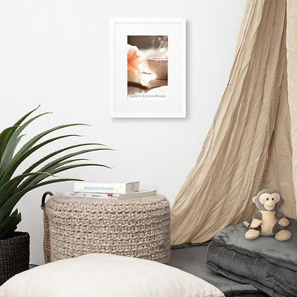 'Believe In Your Dreams' Framed Print
