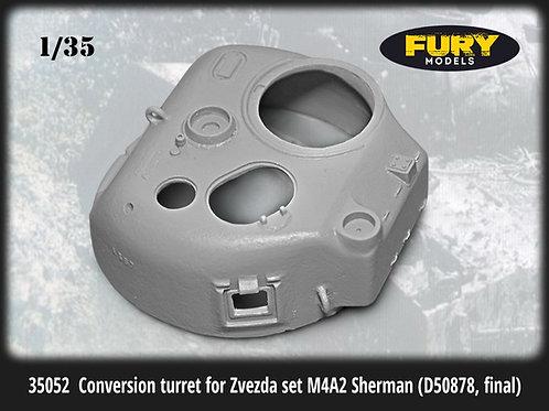 35052 Fury Models Поздняя башня D50878, M4A2 Шерман (Звезда 3702) 1:35 (MINIARM)