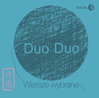 """Recenzja e-booka """"Wybór wierszy"""" chińskiego poety Duo Duo (Li Shizeng),przekład-Małgorzata Religa"""