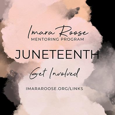 Imara Roose | Juneteenth | Get Involved.png