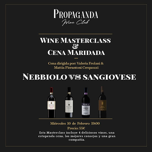 Cata de Vinos con Cena Maridada: Nebbiolo vs Sangiovese