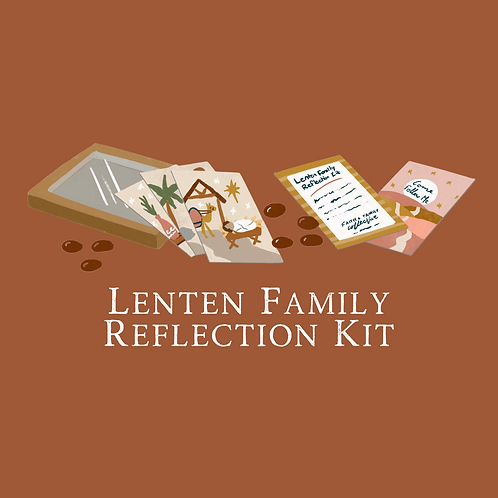 Lenten Family Reflection Kit