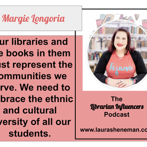 Embrace the Ethnic and Cultural Diversity of All Our Students: with Margie Longoria