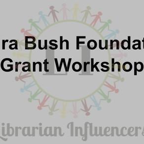 Laura Bush Foundation Grant