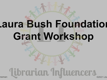 Laura Bush Foundation Grant