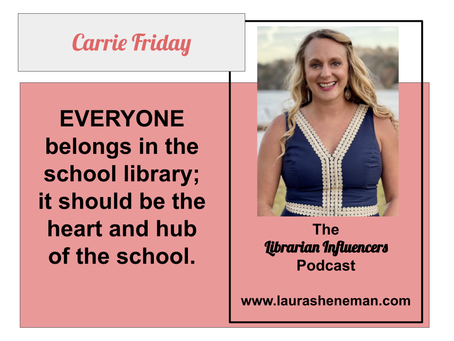Everyone Belongs in the School Library: with Carrie Friday
