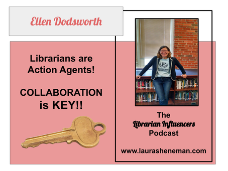 Librarians Are Action Agents: with Ellen Dodsworth