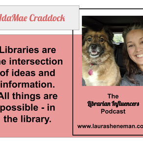 Embedded Librarianship: with IdaMae Craddock