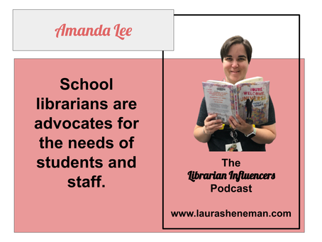 School Librarians Are Advocates: with Amanda Lee