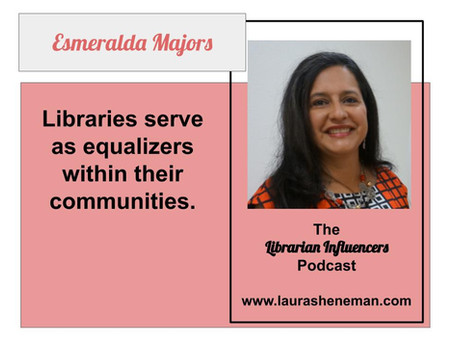 Build a Collection That Reflects Your Student Body: with Esmeralda Majors
