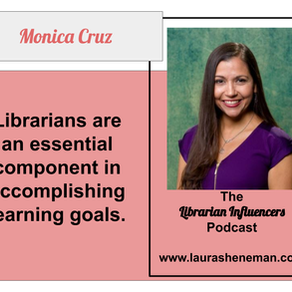 Librarians Are an Essential Component in Accomplishing Learning Goals: with Monica Cruz