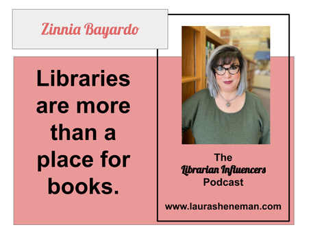 Libraries Are More Than a Place for Books: with Zinnia Bayardo
