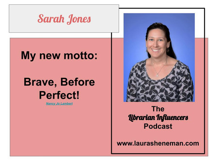A First Year Librarian with a 5 Year Plan! with Sarah Jones