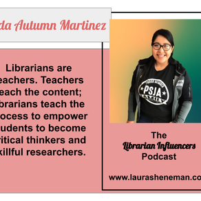 Librarians Are Teachers: with Linda Martinez