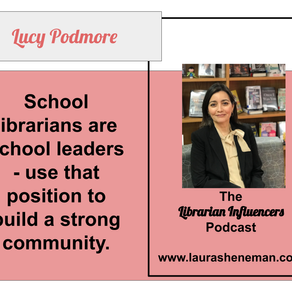 School Librarians Are School Leaders: with Lucy Podmore