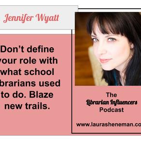 Blaze New Trails: with Jennifer Wyatt
