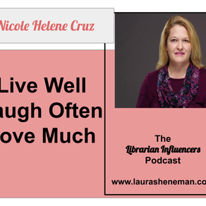 Live Well, Laugh Often, Love Much: with Nicole Cruz