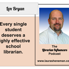 School Libraries as Equity Engines: with Len Bryan