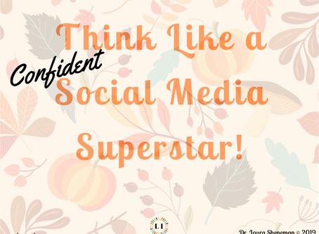 Think Like a Social Media Superstar!