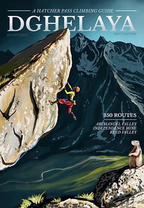 Dghelaya: A Hatcher Pass Climbing Guide