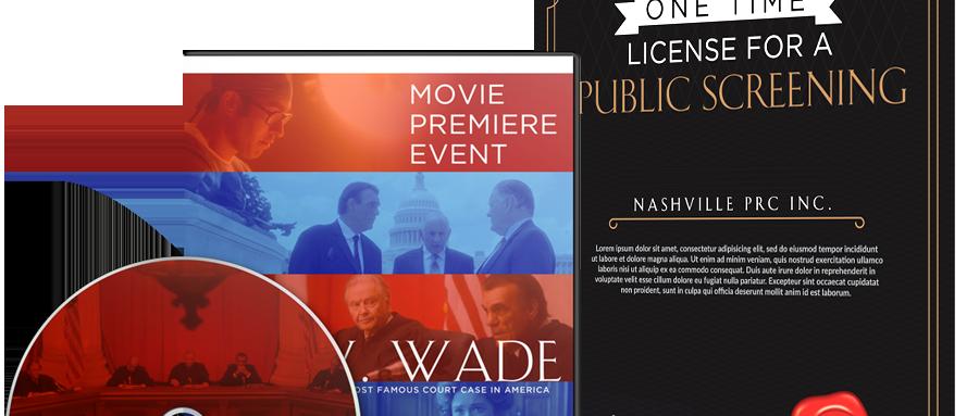 ROE V. WADE:  PUBLIC SCREENING LICENSE - 3 screening license