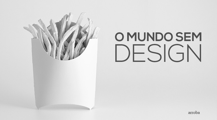 Design é importante!