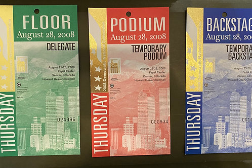 Podium Pass -  2008 Democratic National Convention