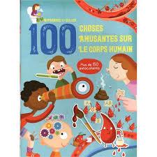 Livre éducatif- 100 choses amusantes sur les corps humain