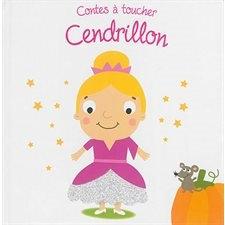 Livre histoire- Contes à toucher Cendrillon