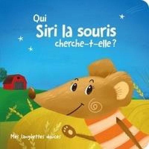 Livre histoire- Qui Siri la souris cherche-t-elle?