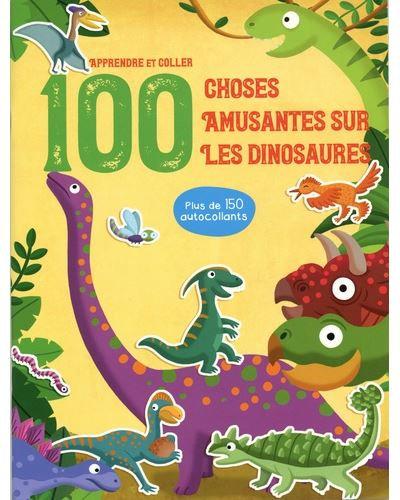 Livre éducatif- 100 choses amusantes sur les dinosaures
