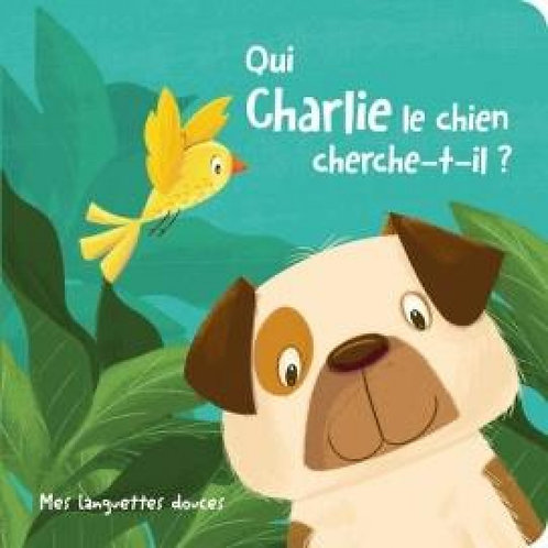 Livre histoire- Qui Charlie le chien cherche-t-il?