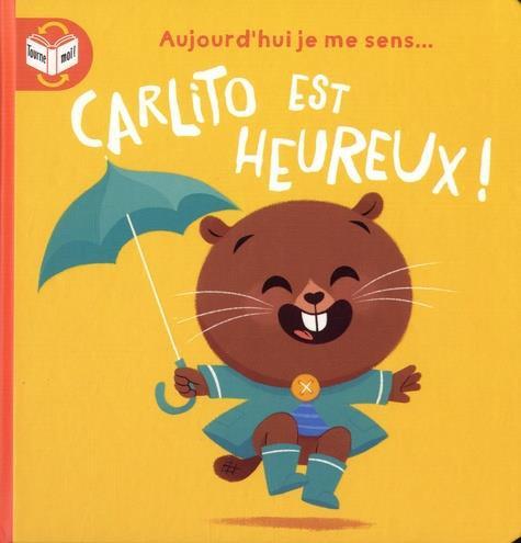 Livre histoire- Carlito est heureux!