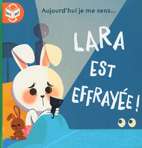 Livre histoire- Lara est effrayée!