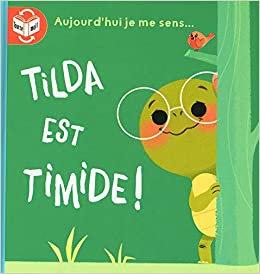 Livre histoire- Tilda est timide