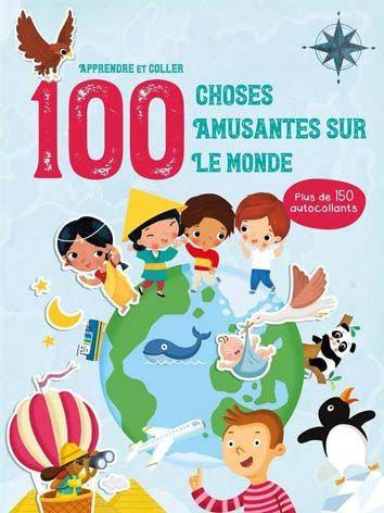 Livre éducatif- 100 choses amusantes sur le monde