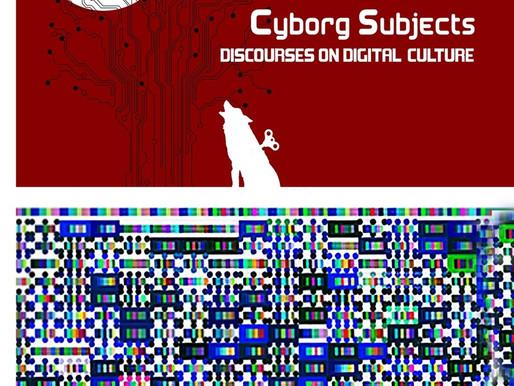 CYBORG SUBJECT. Discourses on digital culture