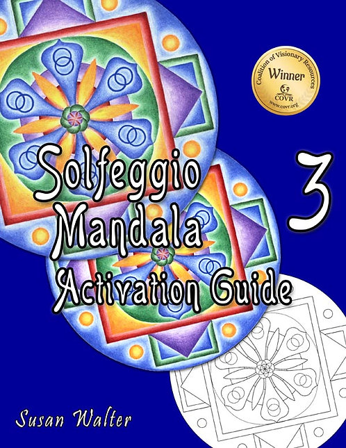 Solfeggio Mandala Activation Guide, Universal
