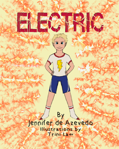 Electric!  A story about my children's book...