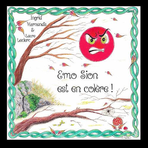 """livre """" Emo Sion est en colère ! Emo Sion gère sa colère ! """""""