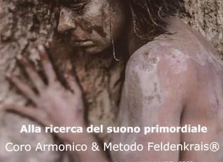 LA VOCE FUNZIONALE- Alla scoperta del suono primordiale: Coro Armonico & Metodo Feldenkrais®