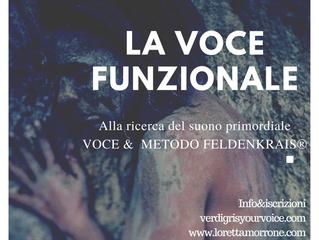 LA VOCE FUNZIONALE-Alla ricerca del suono primordiale-Voce & Metodo Feldenkrais® 19-20 Ottobre-S