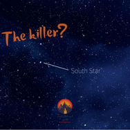 Suspicion falls on the North & South Stars. The North Star stays in place all night, shining bright & never moving but the South Star disappears for long periods & is hard to see. Which one of the two stars do you think killed the sisters' father?