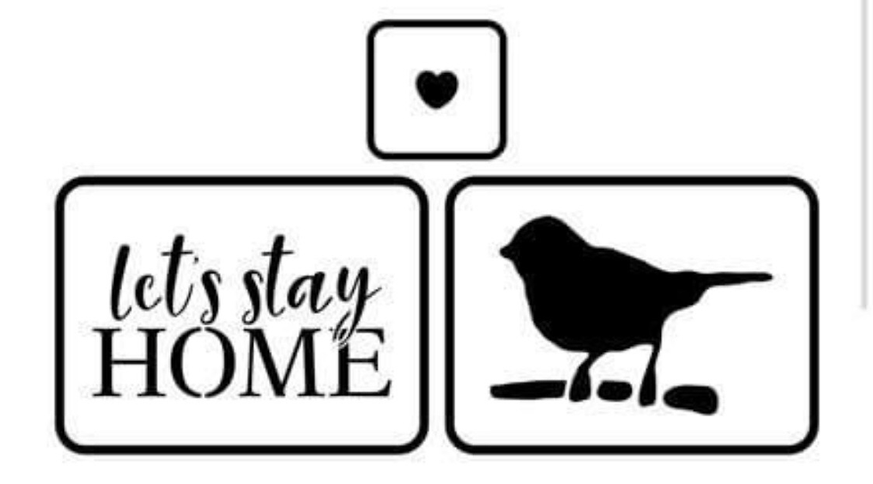 Let's Stay Home Stencils
