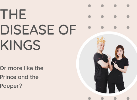 Gout - The disease of Kings or more like the Prince and the Pauper?