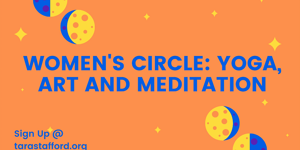 Women's Circle: Yoga, Art and Meditation- September 2nd- 6:30-8:30pm